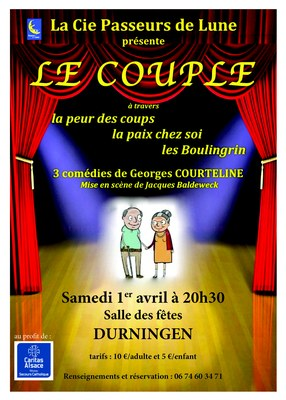 Affiche theatre Le Couple Courteline  Durningen 1avril2017